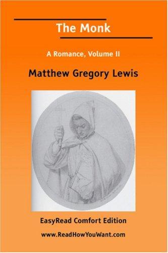 The Monk A Romance, Volume II EasyRead Comfort Edition