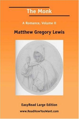 Download The Monk A Romance, Volume II EasyRead Large Edition