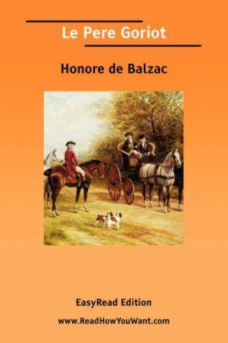 Le Pere Goriot EasyRead Edition