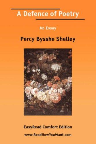 A Defence of Poetry An Essay EasyRead Comfort Edition