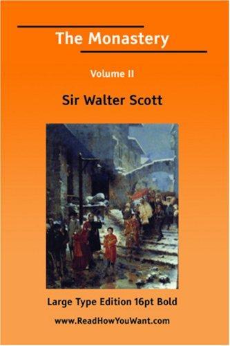 The Monastery Volume II (Large Print)
