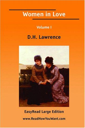 Women in Love Volume I EasyRead Large Edition