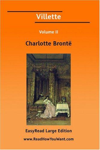 Villette Volume II EasyRead Large Edition