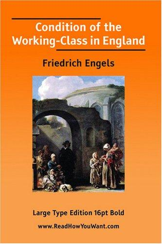 Download Condition of the Working-Class in England (Large Print)