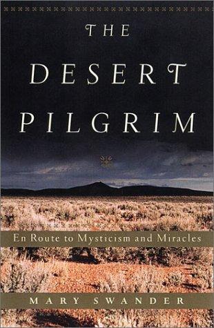 The Desert Pilgrim