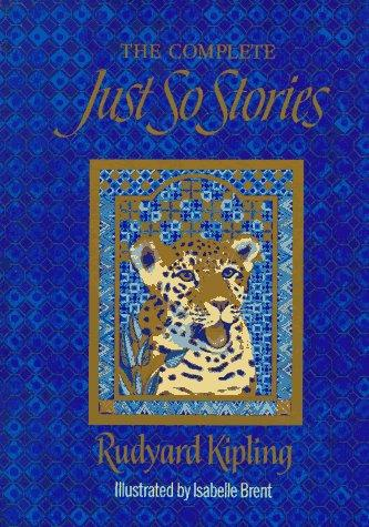 The  complete Just so stories