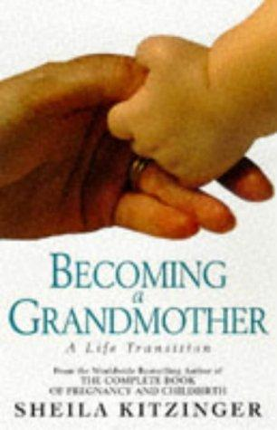 Download Becoming a Grandmother