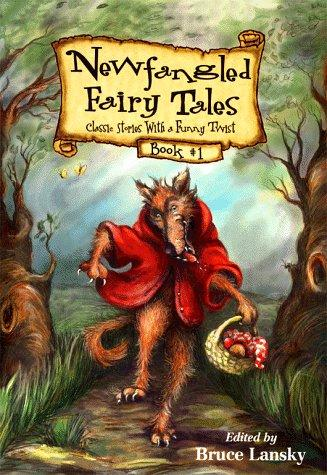 Newfangled Fairy Tales