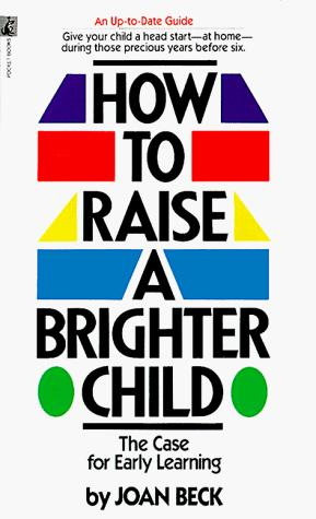 Download How to Raise a Brighter Child