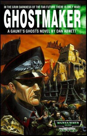 Ghostmaker (Gaunt's Ghosts)