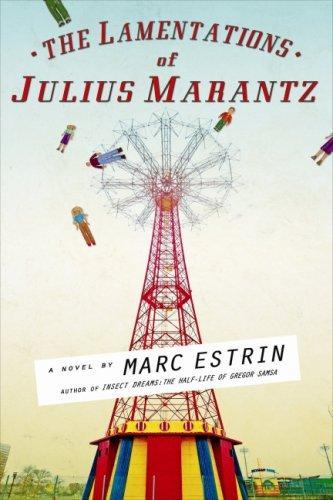 Download The Lamentations of Julius Marantz