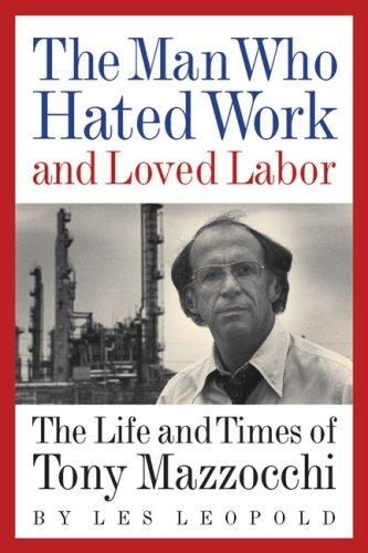 Download The Man Who Hated Work and Loved Labor