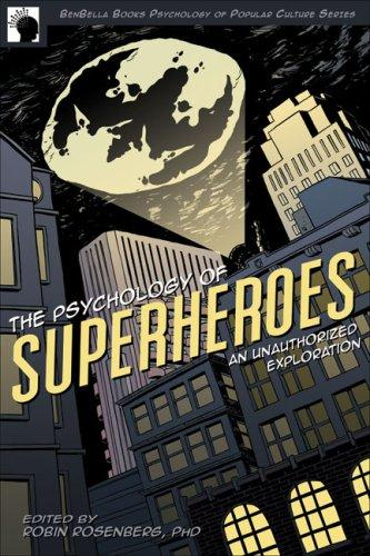 Download The Psychology of Superheroes