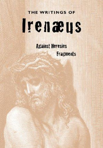 Download The Writings of Irenaeus