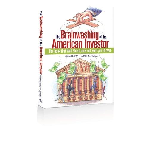 Download The Brainwashing of the American Investor