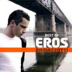 Eros Ramazzotti - Canzoni Lontane