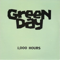 1,000 Hours by Green Day