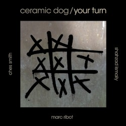 Marc Ribot's Ceramic Dog - Mr Pants Goes to Hollywood