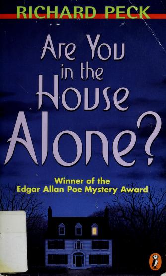 Cover of: Are you in the house alone? | Richard Peck