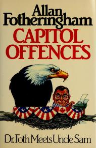 Cover of: Capitol Offences | Allan Fotheringham