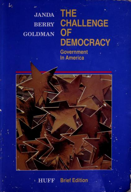 The challenge of democracy by Kenneth Janda