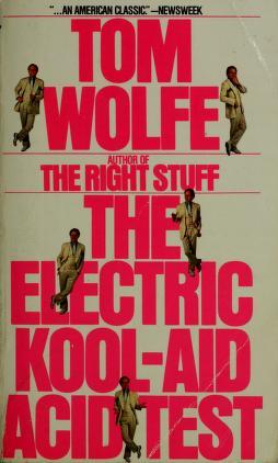 "Cover of: Electric kool-aid acid test ""invalid see 0553257943"" | Tom Wolfe"