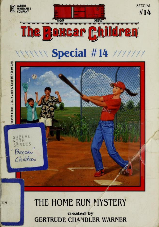 The home run mystery by Gertrude Chandler Warner