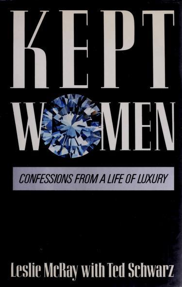Kept women by Leslie McRay