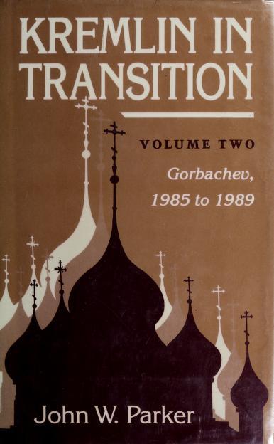 Kremlin in Transition by John W. Parker