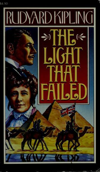 The Light That Failed by Rudyard Kipling