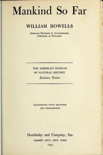 Cover of: Mankind so far | W. W. Howells