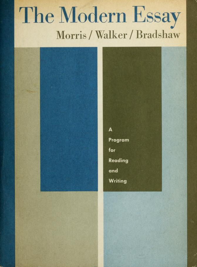 The modern essay by Alton Chester Morris