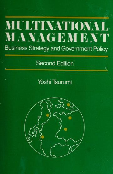 Multinational management by Yoshi Tsurumi