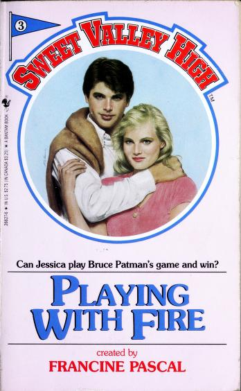 Cover of: PLAYING WITH FIRE | Francine Pascal