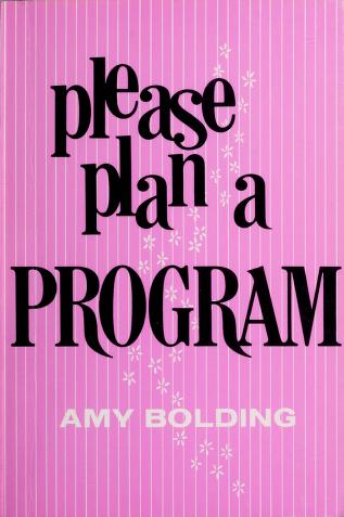 Cover of: Please Plan a Program | Bolding