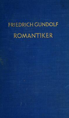 Romantiker by Friedrich Gundolf