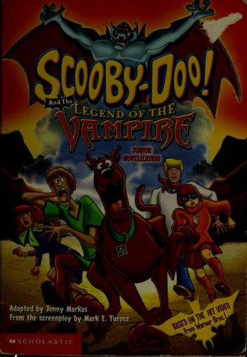Scooby-doo and the legend of the vampire by Jenny Markas