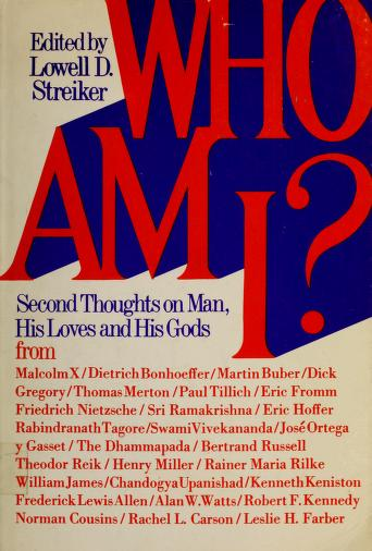Who am I? by Lowell D. Streiker