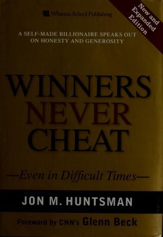 Cover of: Winners never cheat | Jon M. Huntsman