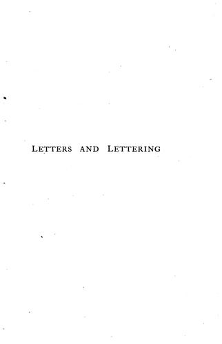 Letters & Lettering: A Treatise with 200 Examples by Frank Chouteau Brown
