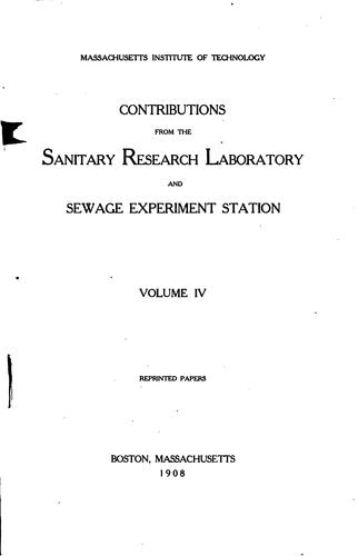 Contributions by Massachusetts Institute of Technology Sanitary Research Laboratory and Sewage Experiment Station