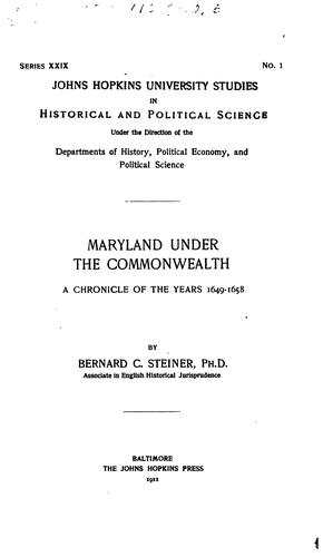 Maryland Under the Commonwealth: A Chronicle of the Years 1649-1658 by Steiner, Bernard Christian