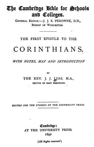 The First Epistle to the Corinthians: With Notes, Map and Introduction by John James Lias
