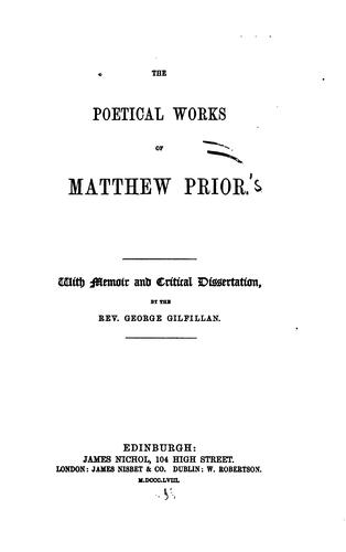 The poetical works of Matthew Prior by Matthew Prior