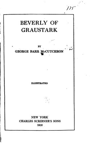 Beverly of Graustark by McCutcheon, George Barr