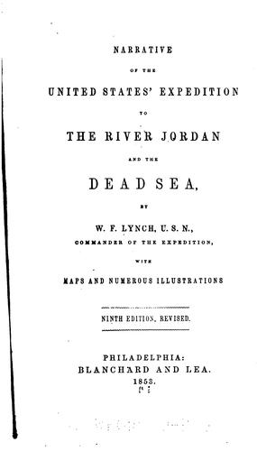 Narrative of the United States' Expedition to the River Jordan and the Dead Sea by William Francis Lynch