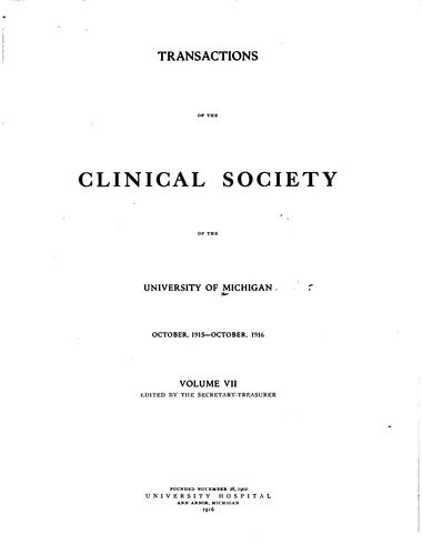 Transactions of the Clinical Society of the University of Michigan by University of Michigan Clinical Society