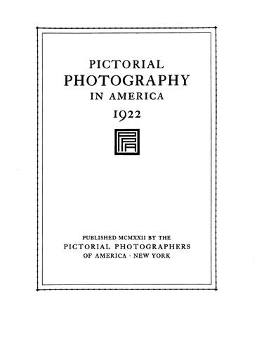 Pictorial Photography in America by Pictorial Photographers of America