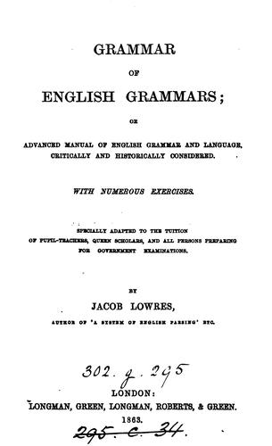GRAMMAR OF ENGLISH GRAMMARS by JACOB LOWRES