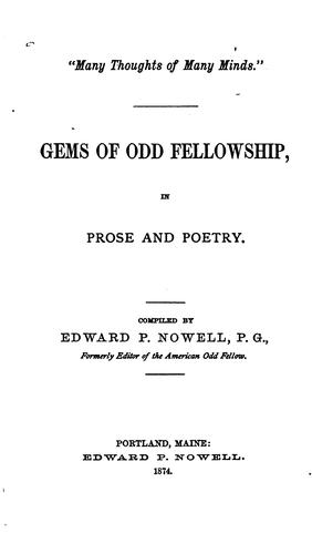 Gems of Odd Fellowship in Prose and Poetry by Edward P. Nowell